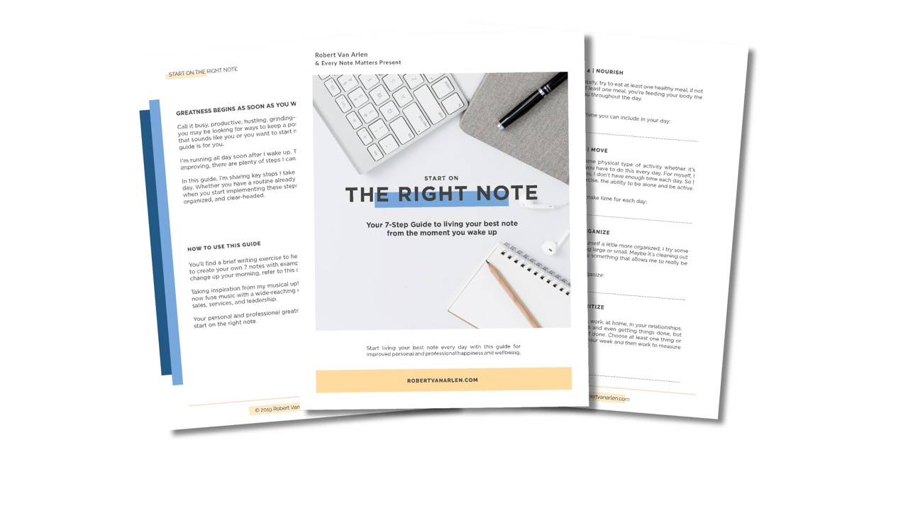 7 Steps to Start on the Right Note by Robert Van Arlen