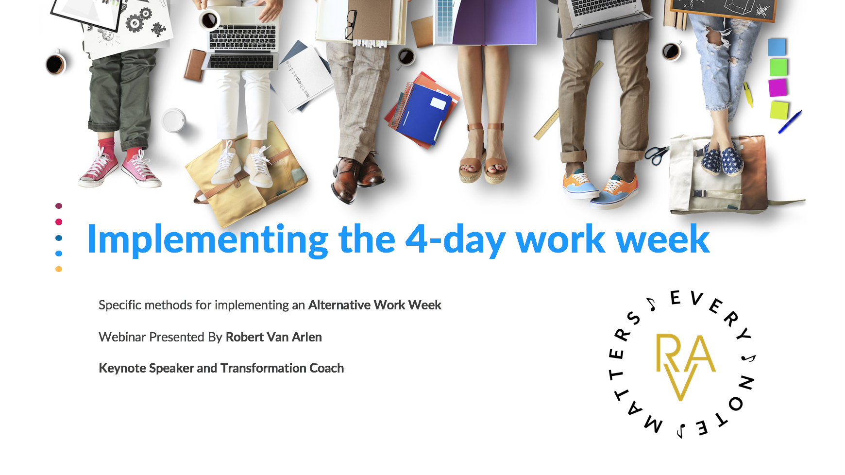 4 Day Work Week or Bust by Robert Van Arlen Speaker