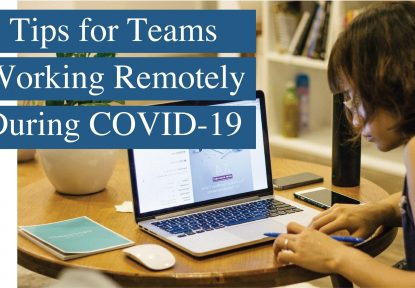 7 Tips for Teams Working Remotely During COVID-19